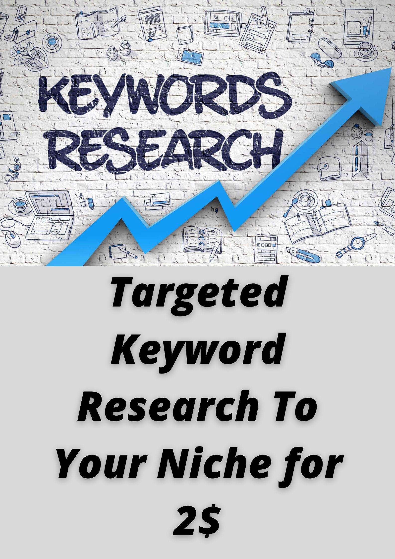 I will Do Targeted Keyword Research To your niche or Business.