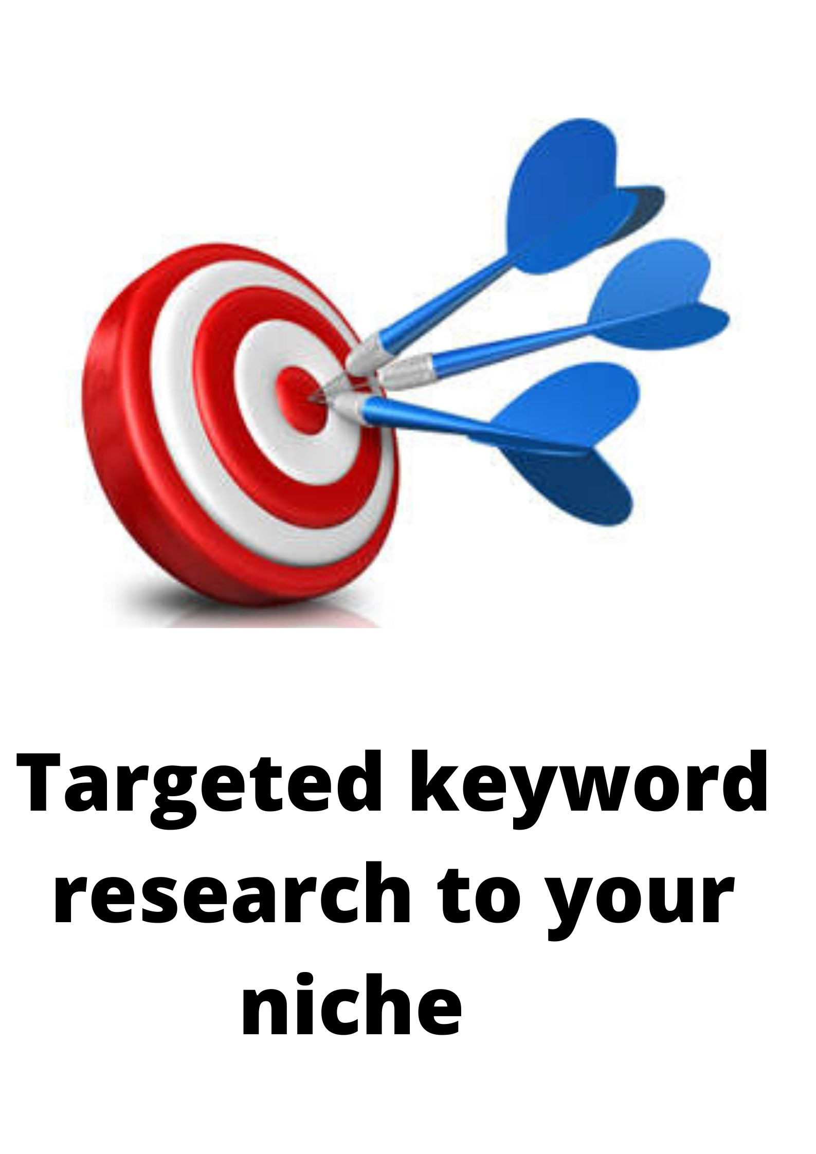 Targeted keyword research to your niche or business