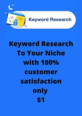 Directed Keyword Research To Your Niche with 100 customer satisfaction