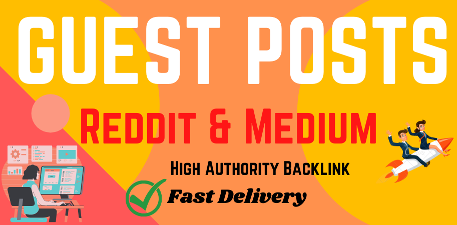 Write & Published 2 Guest Posts on Good/High Quality Websites DA 90+,  PA 90+