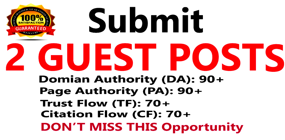 Write 2 Guest Posts and Publish on Good Quality Websites.