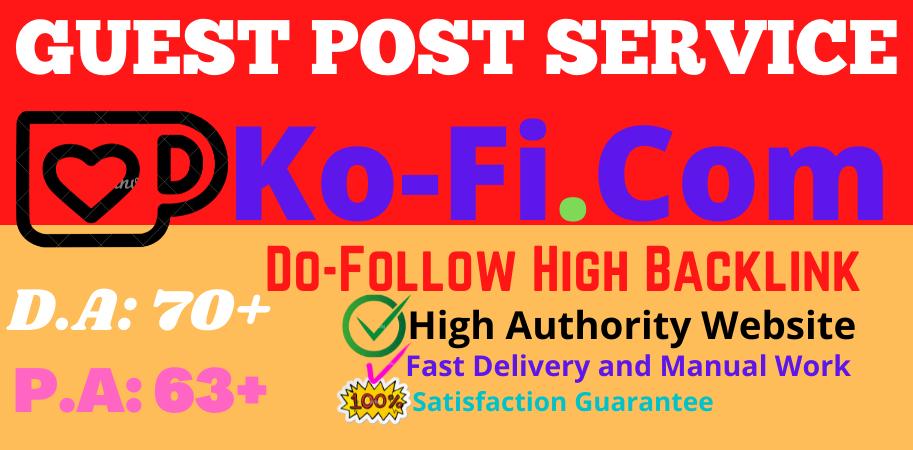 Write & Publish Guest Post on Ko-fi. com Do follow High backlink Site