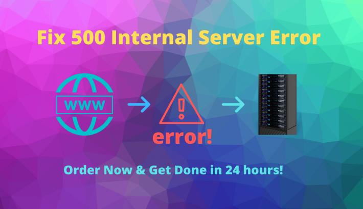 I will fix 500 internal server error of your website