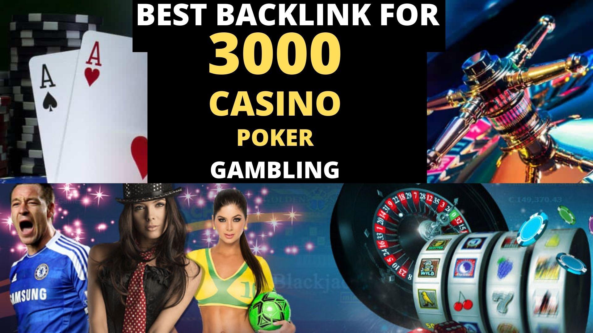 Permanent 3000+ powerful Casino,  Gambling,  Poker,  Sports betting,  Judi related backlinks unique site