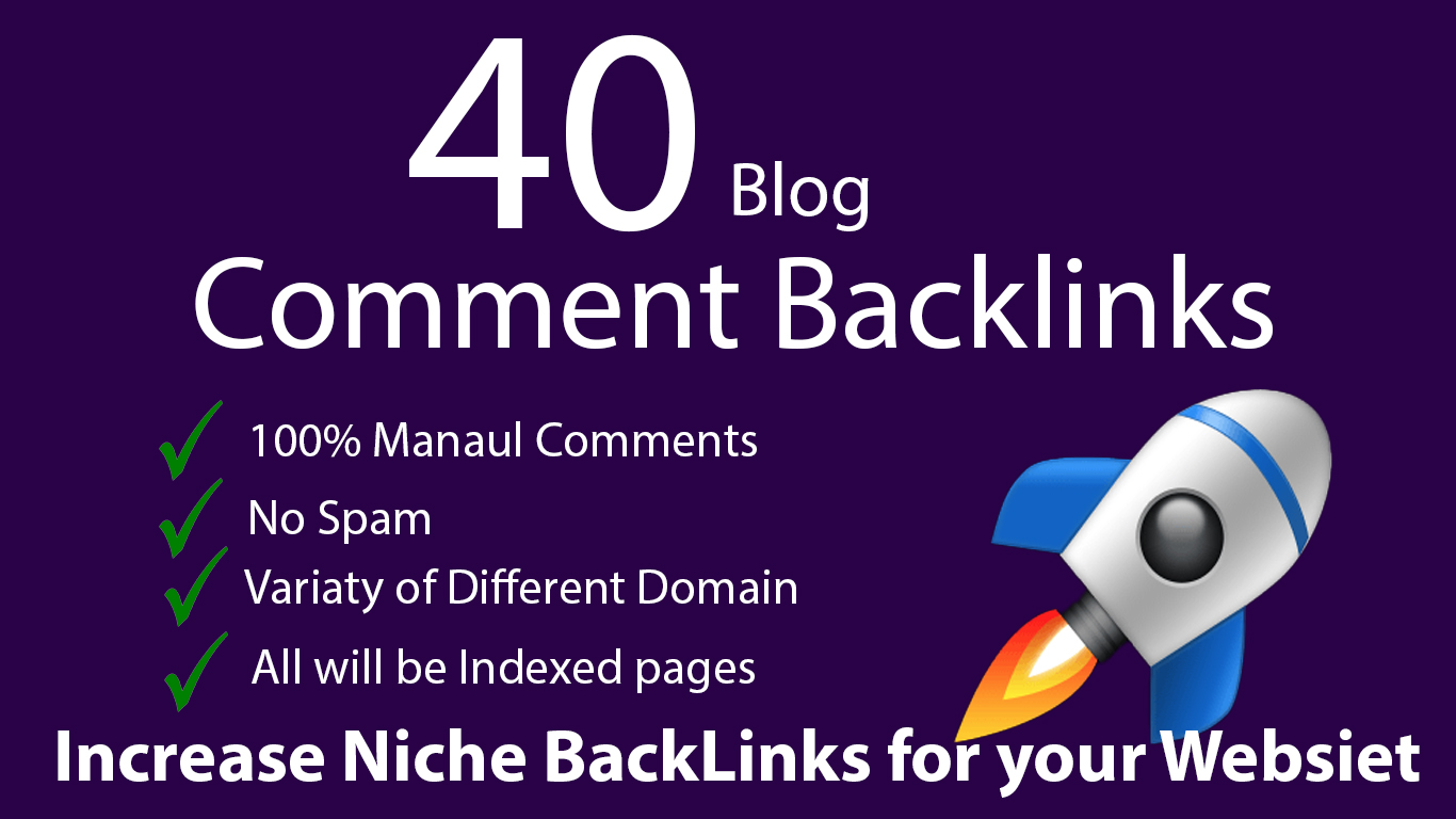 40 Niche Relevant Dofollow Blog Comments Backlink