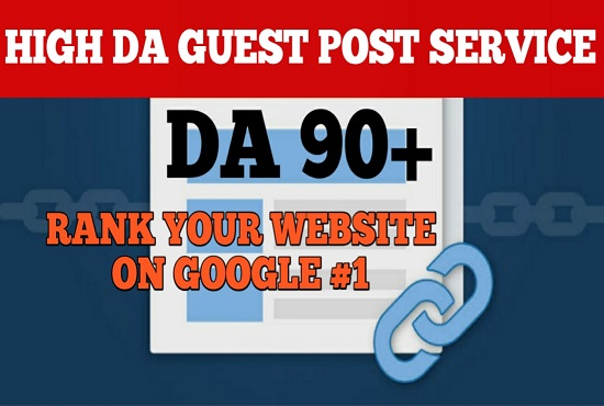 Write and publish 10 DoFoIIow guest posts on DA 80 to 90+ sites