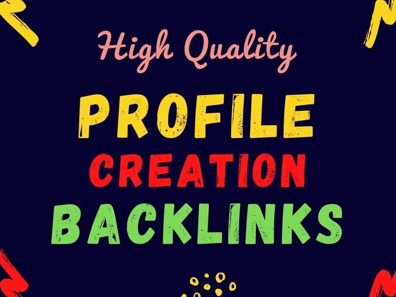 I will provide 200 high pa da dofollow profile creation backlinks