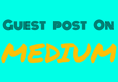 I will do For You guest post on medium da-94