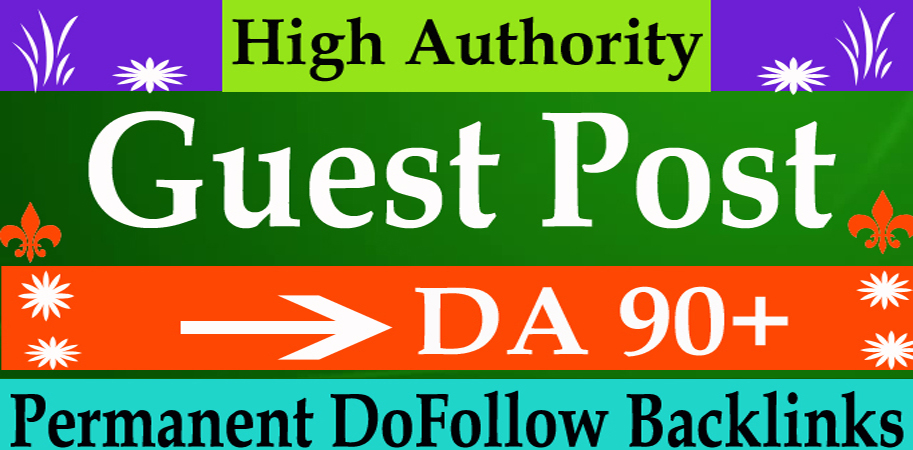 Write and Publish 10 HQ SEO Guest Posts on DA92+ with dofoll0w permanent Backlinks