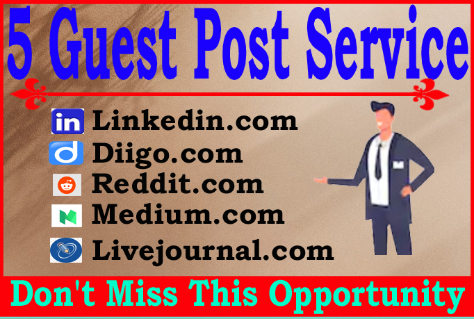 Write and Publish 5 Guest Posts High Quality Blogs DA90+ Permanent Backlinks