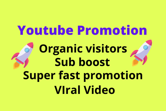 Super fast organic YouTube video Promotion