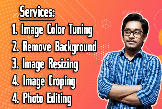 Will Do Photoshop Editing,  Color Enhancement,  Remove Background