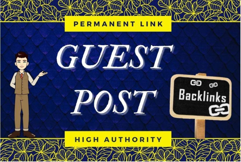 I will write and publish 5 high da guest post da 90