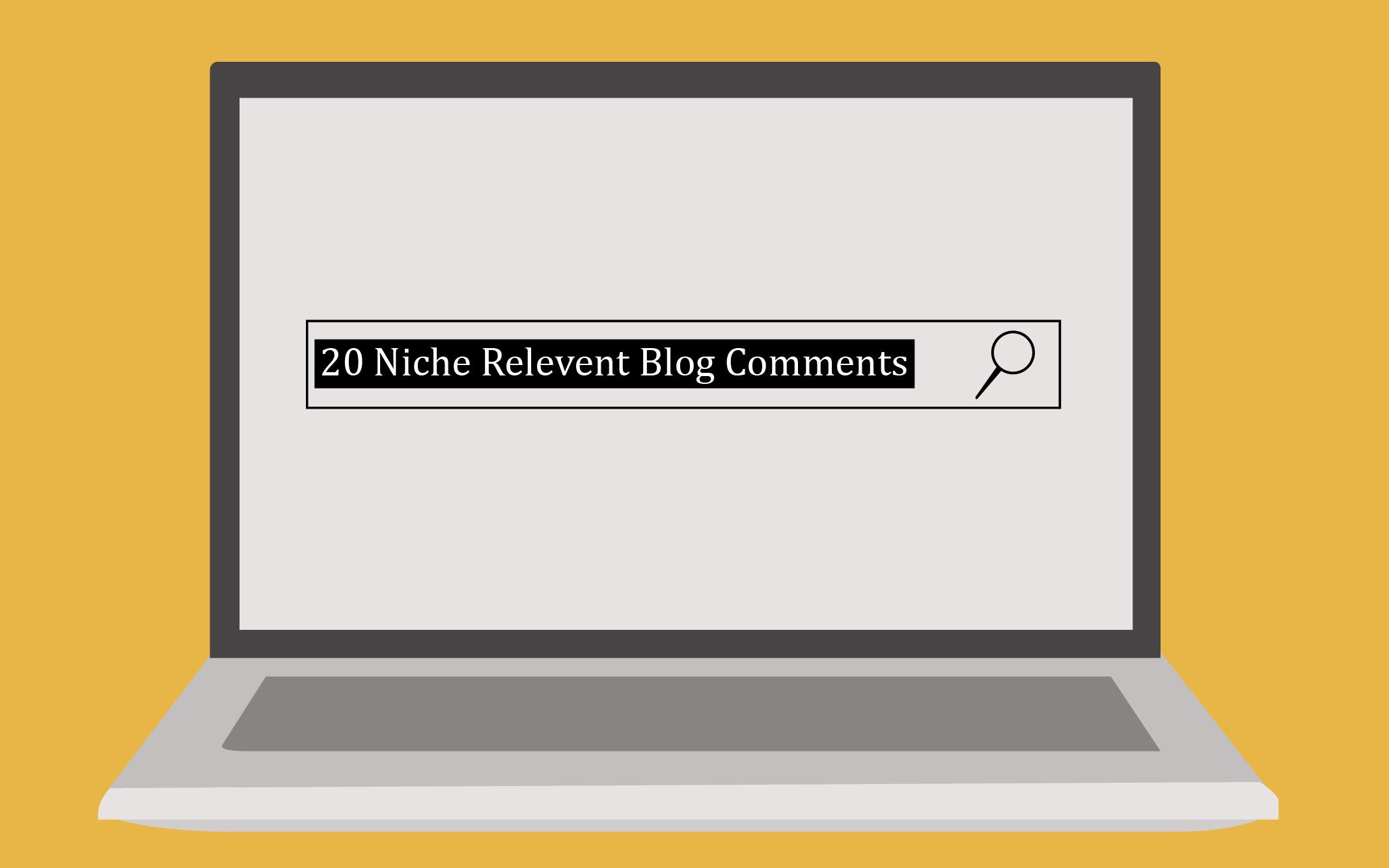 20 Niche Comments on High DA-PA Relevant Blogs