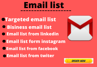 I will get targeted email list collection from any platfrom