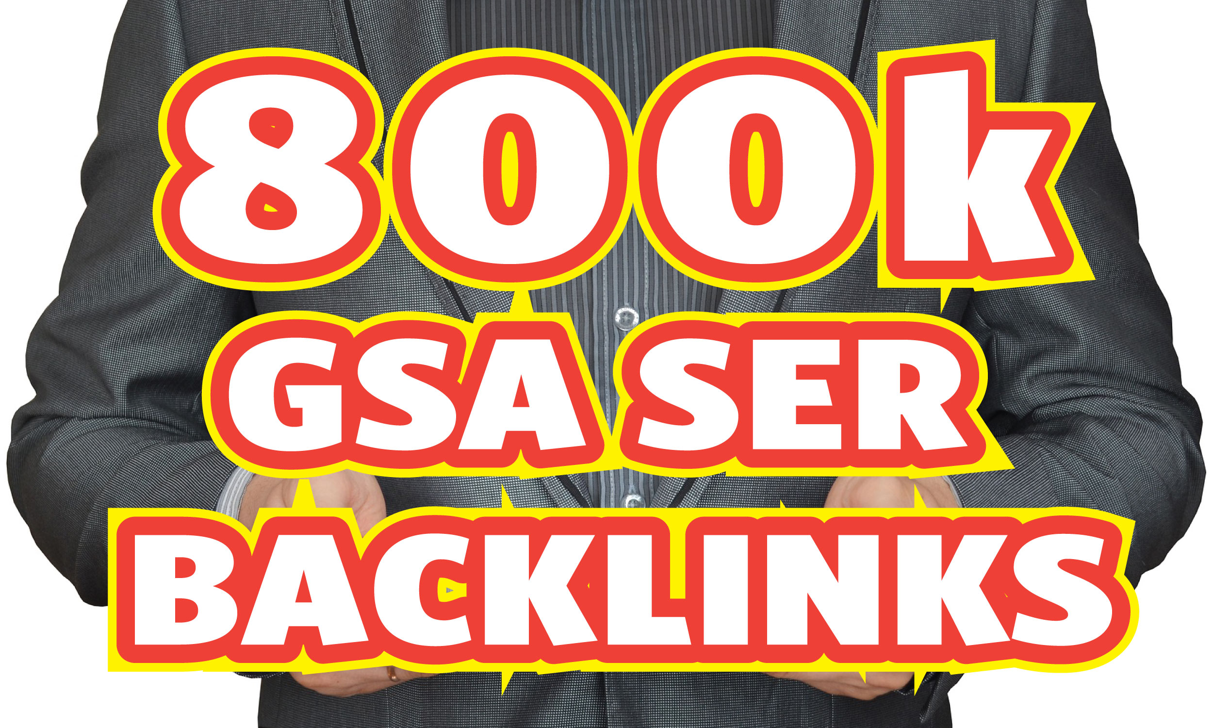Provide 800K GSA SER Backlinks for Fastest Rankings