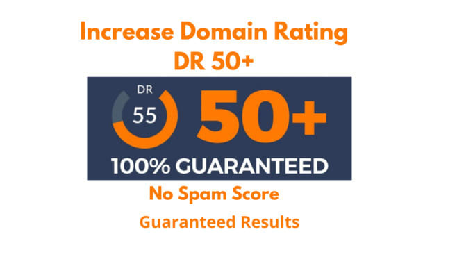 I will increase domain rating ahrefs DR 50 plus with high quality backlinks