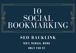 I Will Create 10HIGH QUALITY SOCIAL BOOKMARKING BACKLINKS High DA PA WebsIte