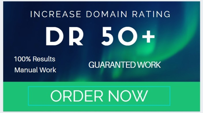 I will increase domain rating DR 50 plus with authority backinks