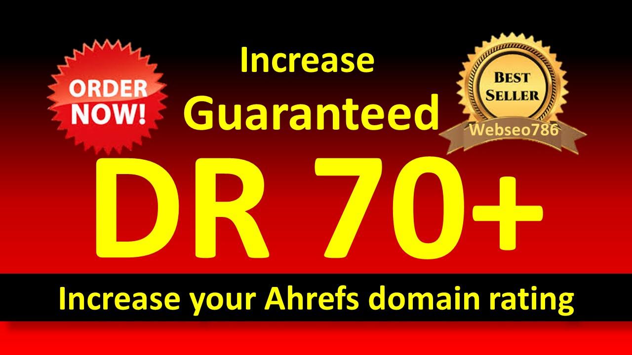 i'll increase domain rating ahrefs to 55 plus Guaranteed