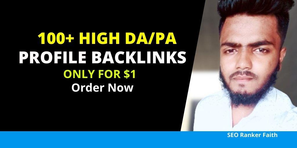 I Will Create DA upto 90+ Do-follow Profile backlinks