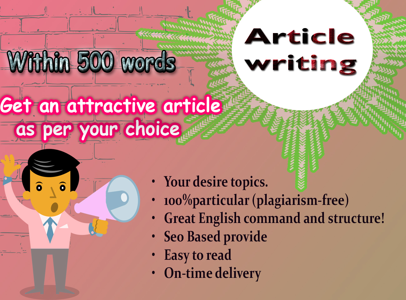 Get an amazing article within 500 words at any topics