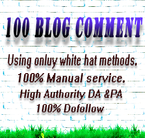 Manually Created 100 Blog Comment From The High DA & PA Site Keyword Related Blog