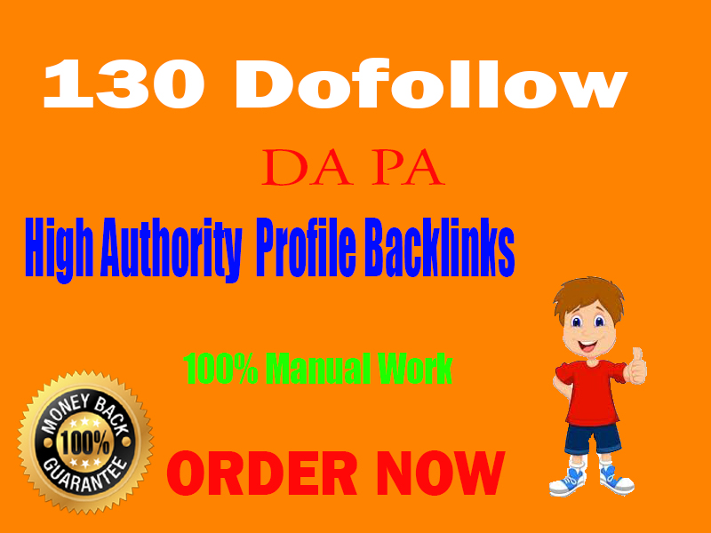 Rank on Google by High Authority manually created genuine and permanent 130 Pofile Backlinks