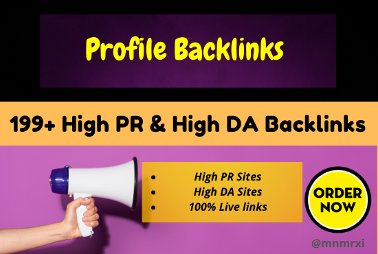 I Will Create 199 + Authority Profile Backlinks PR5+Or High DA About 60+ Elevate Your Site Ranking