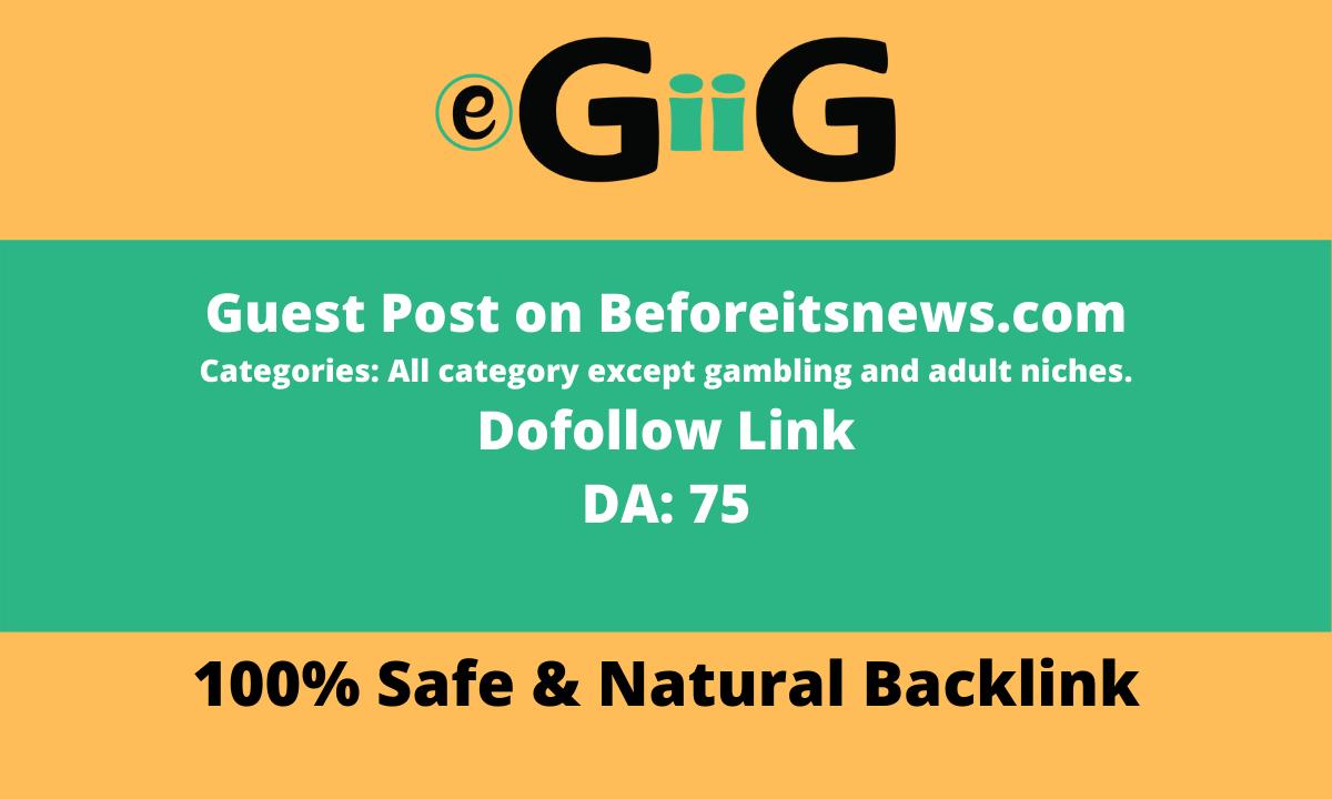 Publish on Beforeitsnews. com DA 71 TF 25 News Blog