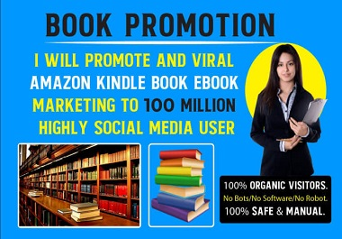 I Will Promote And Viral Amazon Kindle Book Ebook Marketing
