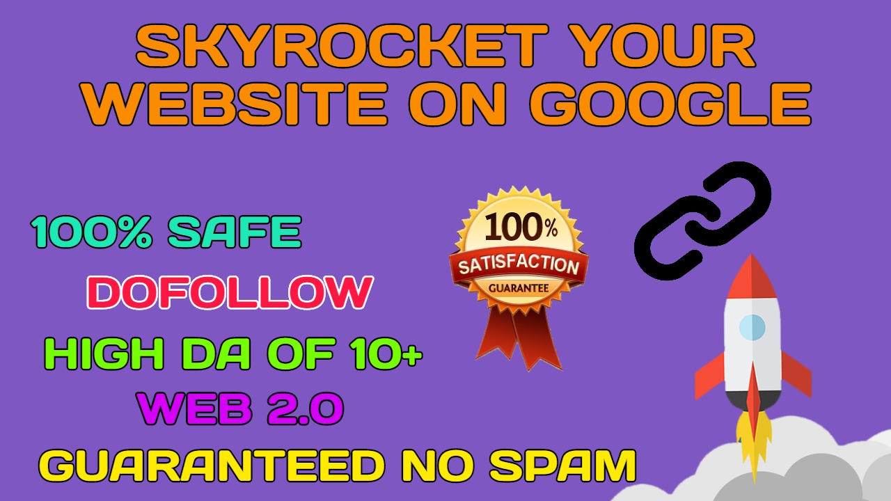 Skyrocket your website on Google with Web 2.0 Dofollow Backlinks