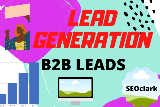 I will Provide B2B lead Generation and Prospect listing perfectly