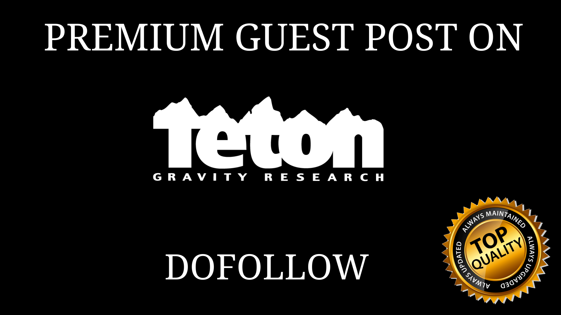 PUBLISH GUEST POST ON Tetongravity. com