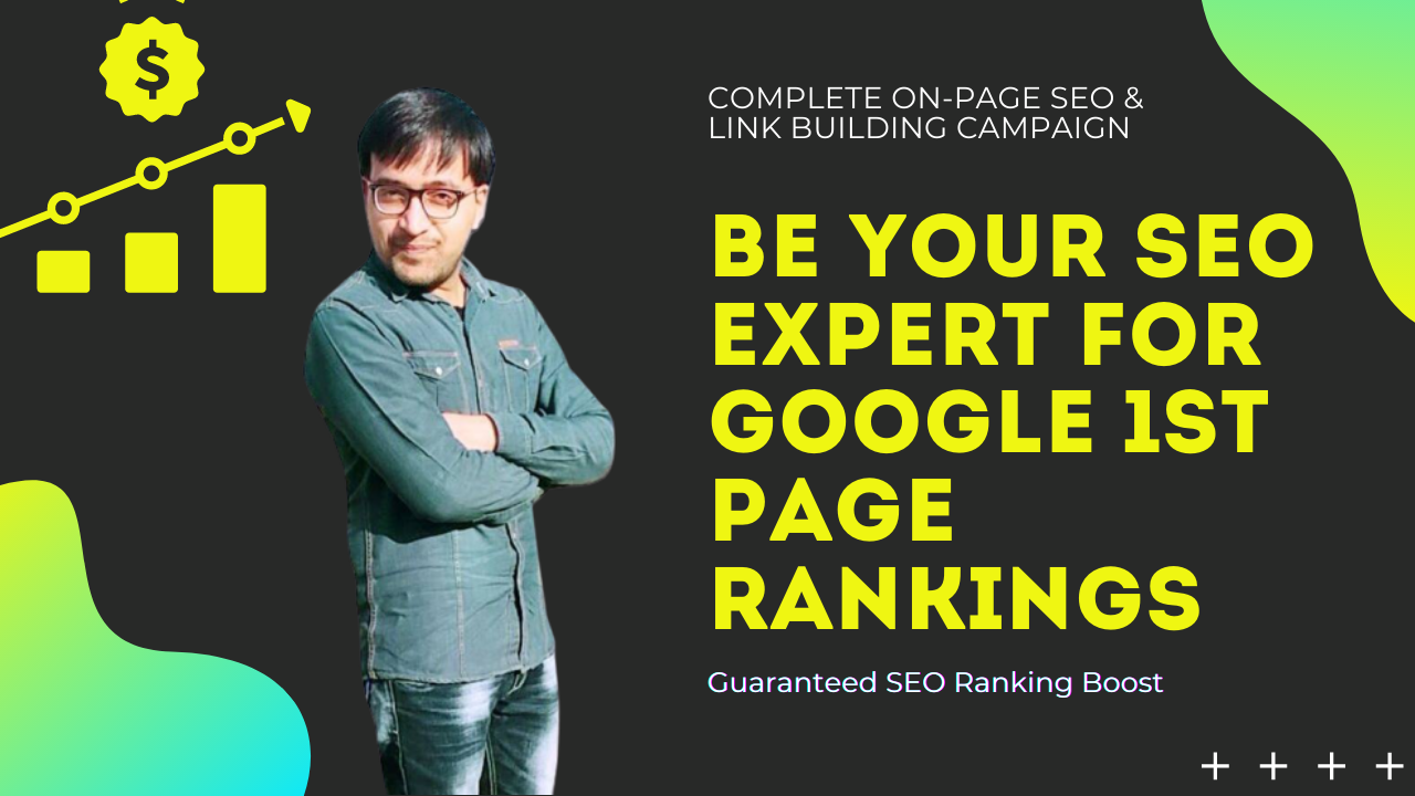 Be Your SEO Expert for Google 1st Page Rankings