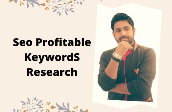 I will do profitable seo keywords research