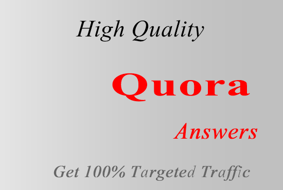 Offer 10 Quora Answers For Guaranteed Traffic