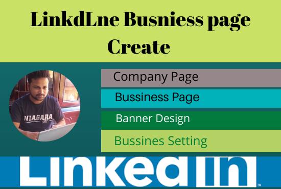 I will do create and setup your linkedin business page