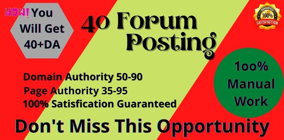 I will do high DA40 plus forum posting backlinks index guaranteed