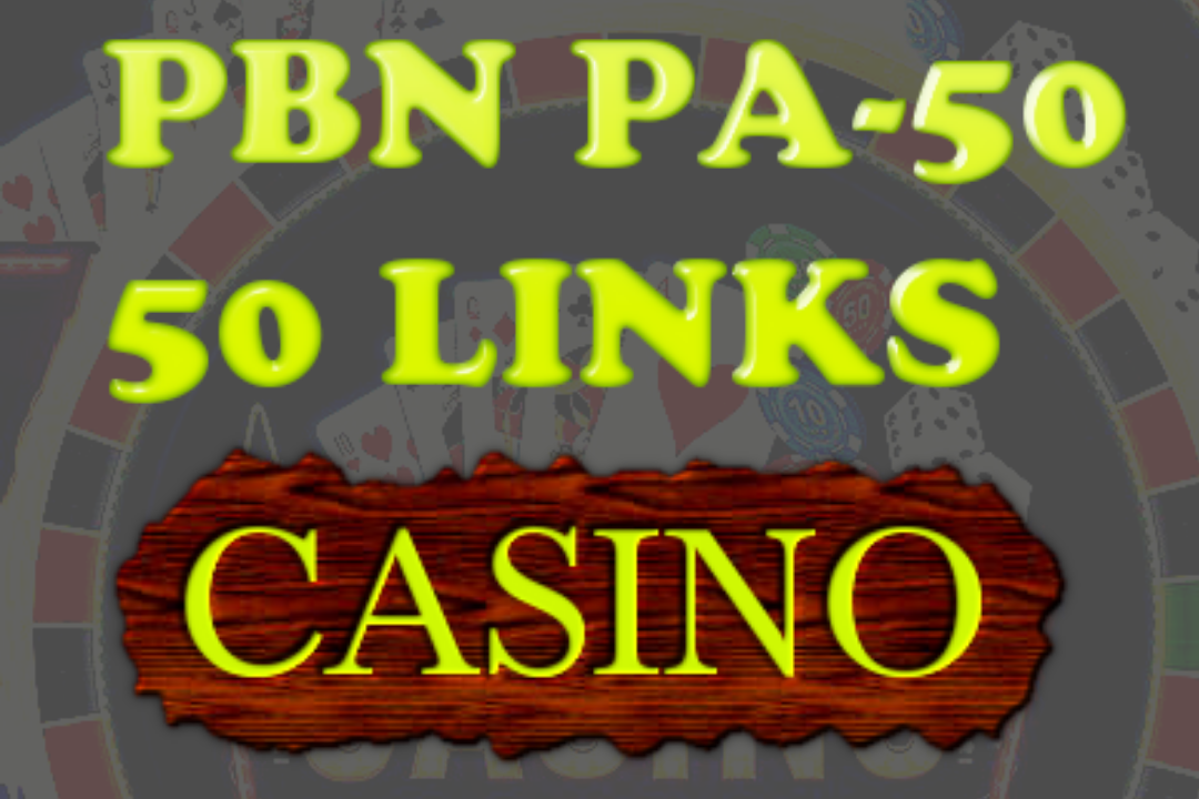 Bump 50 PBN High PA High Authority Backlinks for Casino Poker & Gambling sites fast Google Ranking