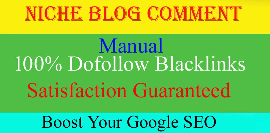 I will Create Manually 100 Niche Relevant Blog Comments Backlinks on High Trust Blog