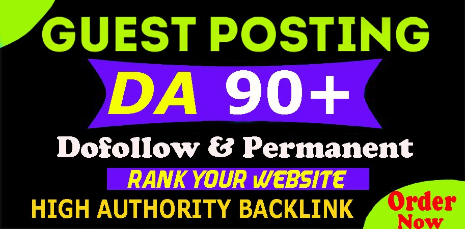Get Dofollow SEO Guest Posting on DA90+ Website with permanent Backlink