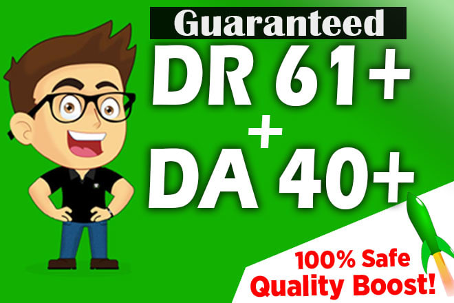 I will increase domain rating DR ahrefs to 60 DA moz to 50 plus guaranteed