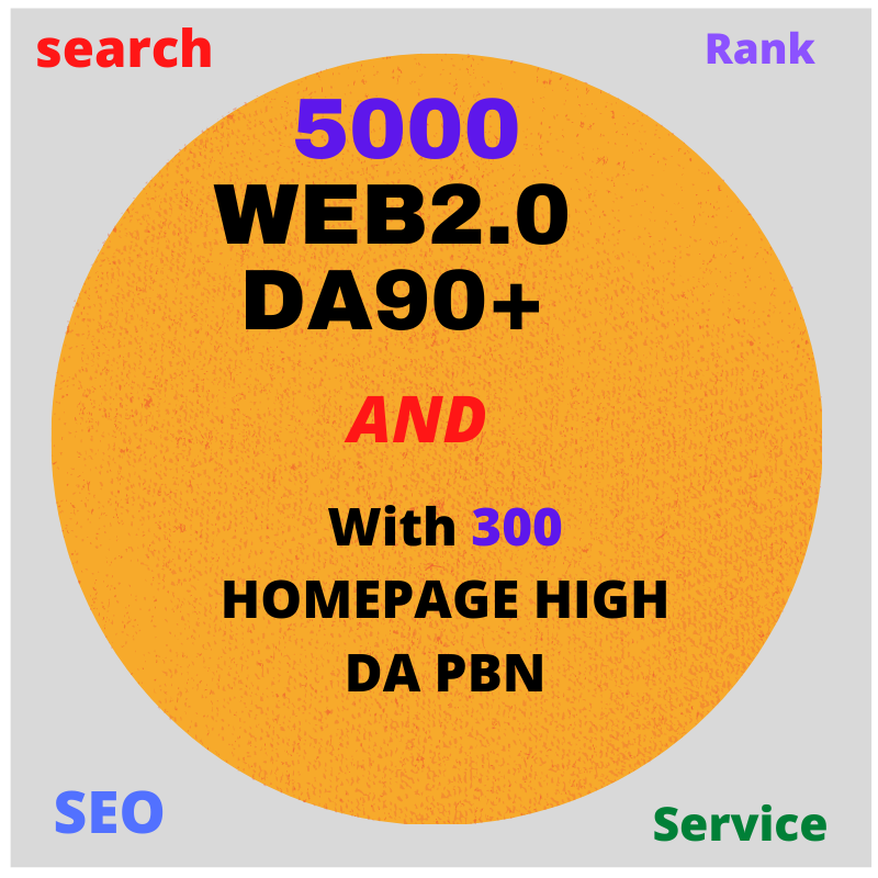 limited time offer- 5000 web2.0 DA90+With 300 HOMEPAGE HIGH DA PBN