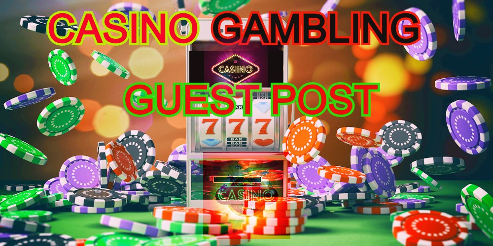 Casino Guest Post for Gambling Poker And Sports Betting Online Casino