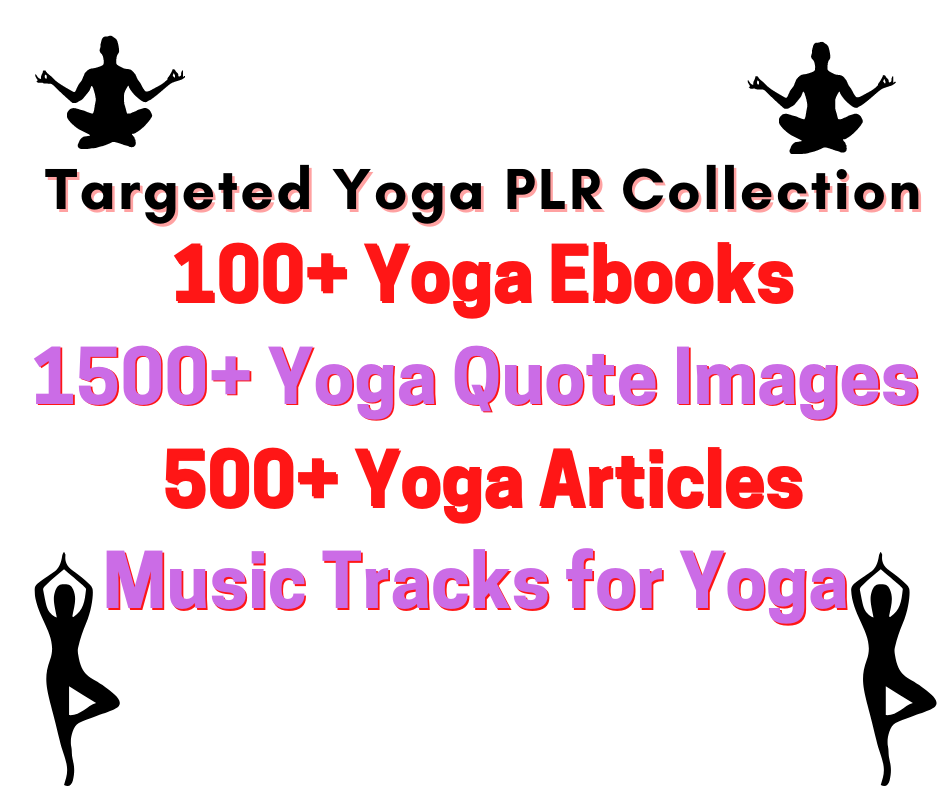 I will give you Massive Yoga PLR Collection With Targeted Ebooks,  Recipes,  Articles,  Music,  And Quo
