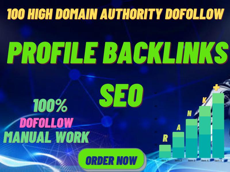 100 Manual Quality High DA DoFollow Profile Backlinks SEO