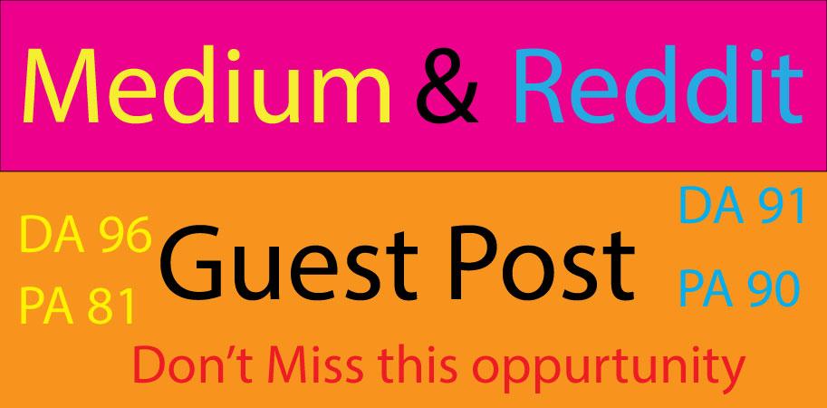 I Will Manually Write & Publish 2 Guest Post on Medium & Reddit Index Guaranty
