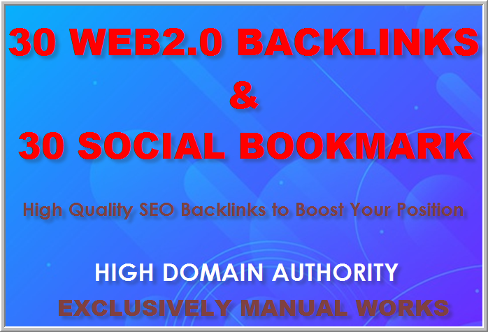 Manually create 30 web2.0 and 30 social Bookmarking for your website