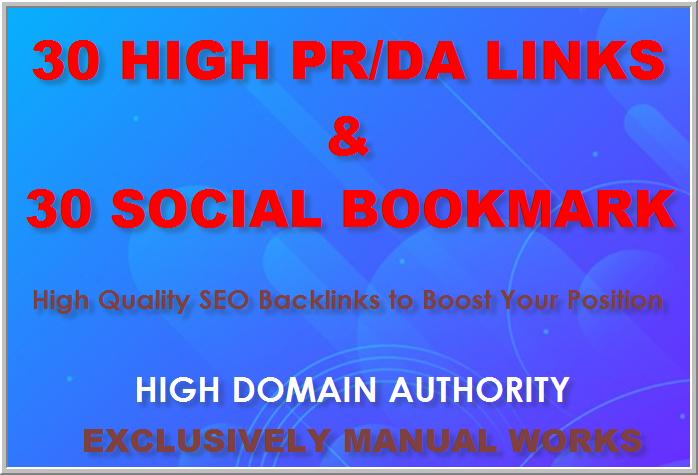 Manually create 30 High PR/DA backlinks and 30 Socil Bookmarking backlinks for your website